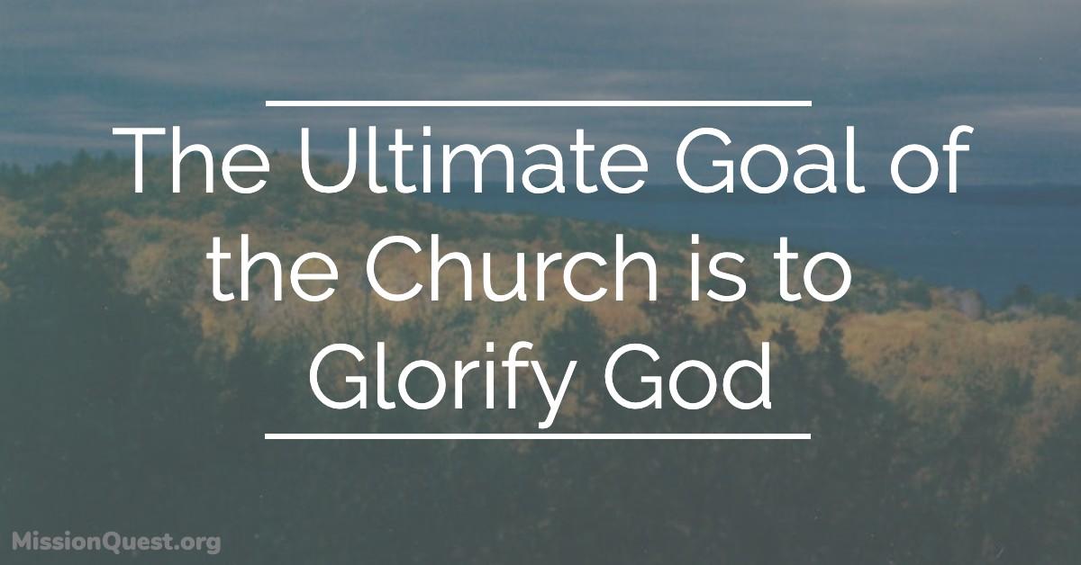 God Glory and missionary agency